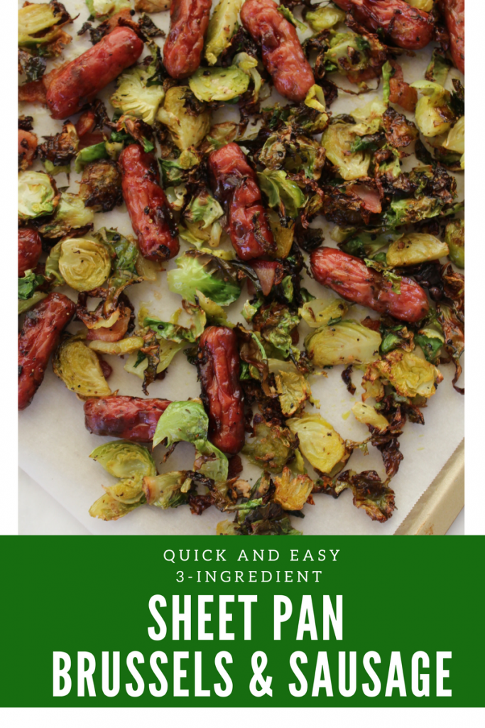 Sheet Pan Brussel Sprouts and Chicken Sausage